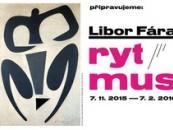 Výstava Libor Fára: RYTMUS v Museu Kampa