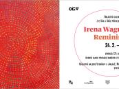 Irena Wagnerová - Reminiscence